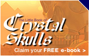 Claim your fee Crystal Skulls e-book