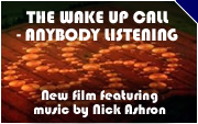The Wake Up Call - Anybody Listening DVD